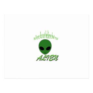 Believe Do Not Believe But Real Alien Postcard