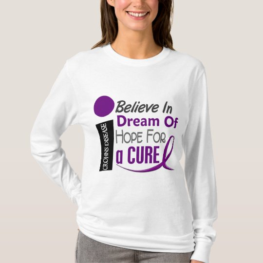 BELIEVE DREAM HOPE Crohn's Disease T-Shirts & Appa