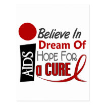 BELIEVE DREAM HOPE HIV / AIDS T-Shirts & Apparel Postcard