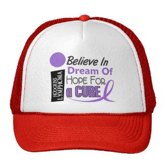 BELIEVE DREAM HOPE Hodgkin's Lymphoma T-Shirts Trucker Hat