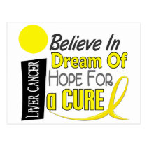 BELIEVE DREAM HOPE Liver Cancer (Yellow) Postcard
