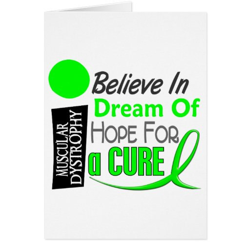 BELIEVE DREAM HOPE Muscular Dystrophy T-Shirts Cards
