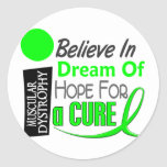 BELIEVE DREAM HOPE Muscular Dystrophy T-Shirts Stickers