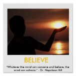 Believe, Faith, Possibilities Motivational Poster
