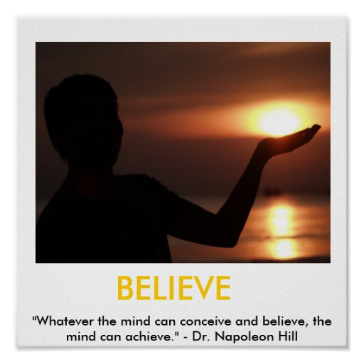 Believe, Faith, Possibilities Motivational Poster