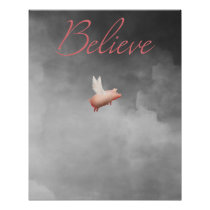 believe-flying pig poster