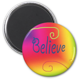 Believe Fridge Magnets