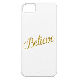 Believe Gold Faux Glitter Metallic Inspirational iPhone SE/5/5s Case