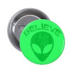 BELIEVE - GREEN ALIEN HEAD DESIGN PIN