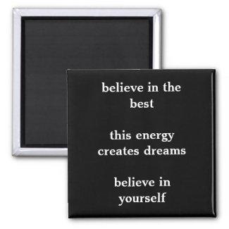 Believe Haiku Magnet