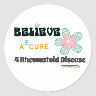 Believe in a cure for #rheum disease classic round sticker