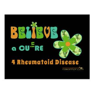 BELIEVE in a cure for rheumatoid disease/arthritis Postcard