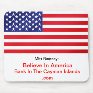 Believe In America Bank In The Cayman Islands Mouse Pad