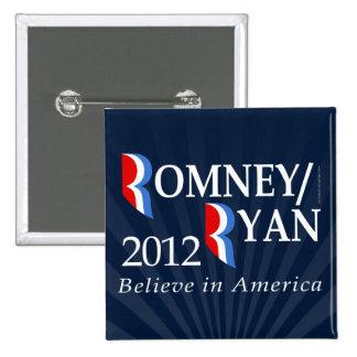 Believe in America, Romney/Ryan 2012 2 Inch Square Button