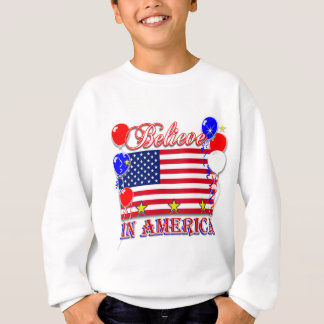 Believe In America Sweatshirt