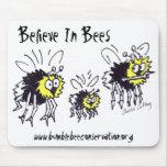Believe In Bees Mousepad