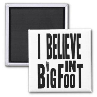 Believe in BIGFOOT - Black 2 Inch Square Magnet