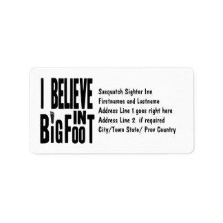 Believe in BIGFOOT - Black Address Label