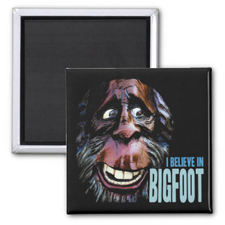 Believe in Bigfoot -  Funny Sasquatch Face Magnet