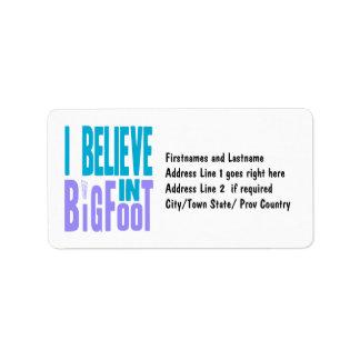 Believe in BIGfoot! Address Label