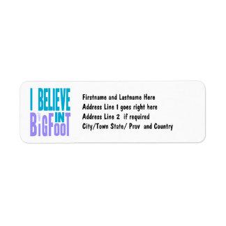 Believe in BIGfoot! Return Address Label