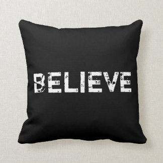 Believe in Black and White Pillow