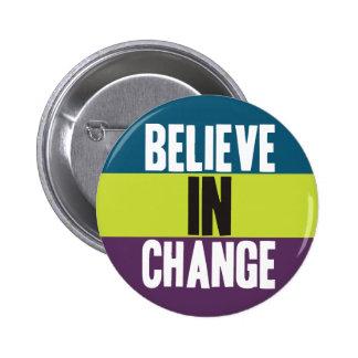Believe in Change Button