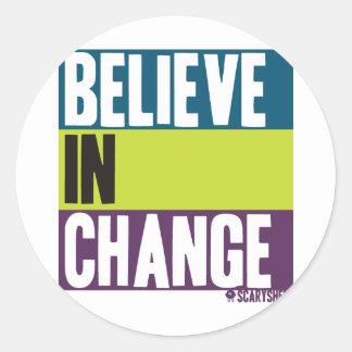 Believe in Change Classic Round Sticker