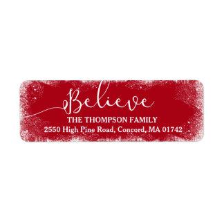 Believe in Christmas Rustic Snow Merry Red Custom Label