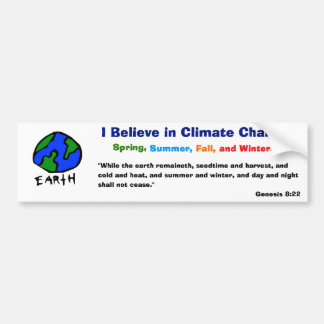 Believe in climate change bumper sticker