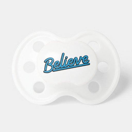 Believe in cyan pacifier