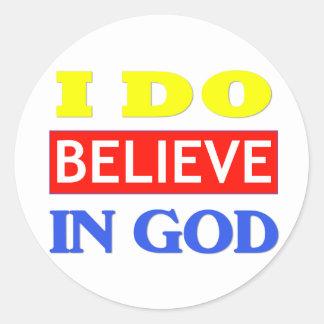 Believe In God Classic Round Sticker