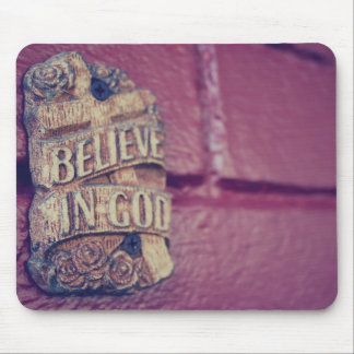 Believe in God Mouse Pad