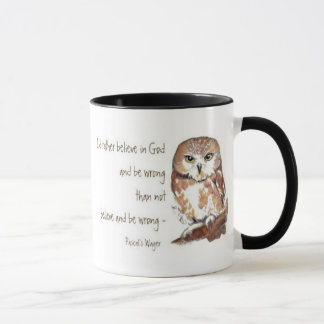 Believe in God, Pascal's Wager, Testimony Quote Mug