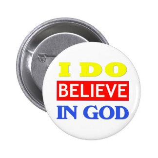 Believe In God Pinback Button