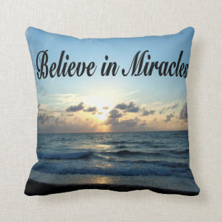 BELIEVE IN GOD'S MIRACLES THROW PILLOW