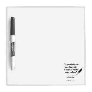 Believe in Happy Endings - Dry Erase Board Dry Erase Whiteboard