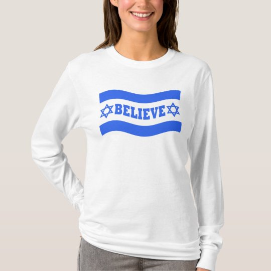 Believe in Israel T-Shirt