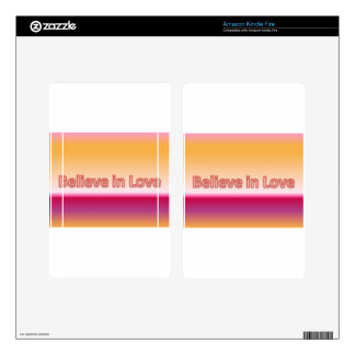 Believe in Love Kindle Fire Skins