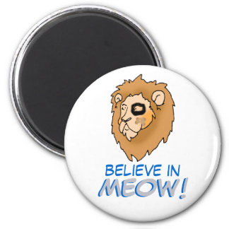 Believe in MEOW! 2 Inch Round Magnet