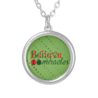 Believe in Miracles Pendants