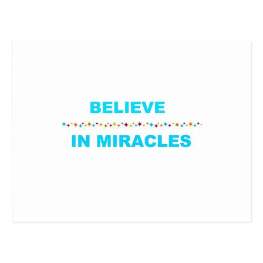 Believe in Miracles Postcard