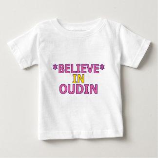 Believe in Oudin Baby T-Shirt