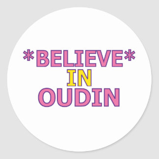 Believe in Oudin Classic Round Sticker
