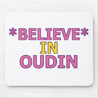 Believe in Oudin Mouse Pad