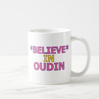 Believe in Oudin Coffee Mug