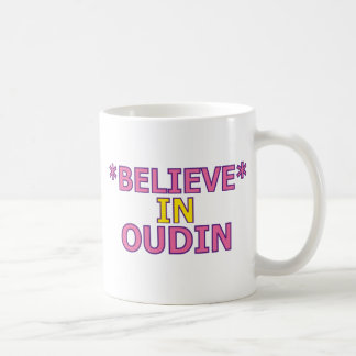 Believe in Oudin Classic White Coffee Mug