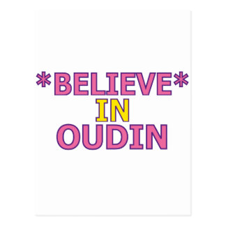 Believe in Oudin Post Cards
