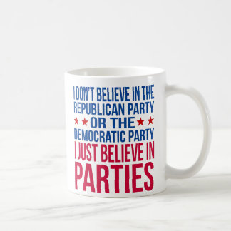 Believe in Parties | Funny Political Red & Blue Coffee Mug