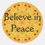 Believe in Peace Classic Round Sticker